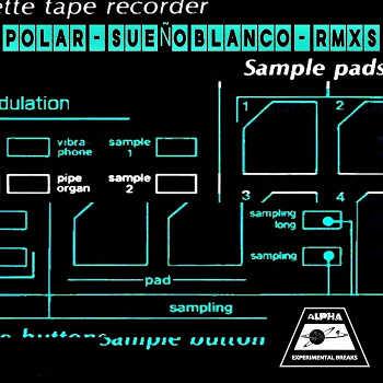 Polar - SUEÑO BLANCO, RMXS