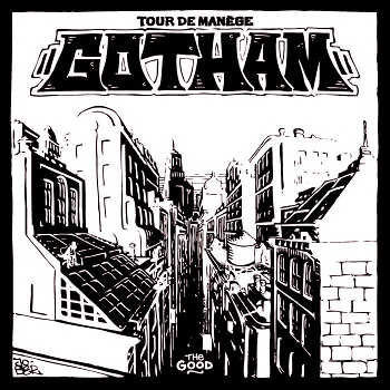 Tour De Manège: Gotham - The Good