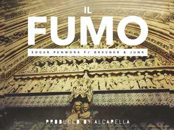 Edgar Penwork feat. Brevner Junk - Il Fumo