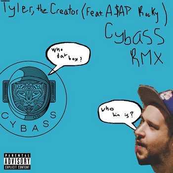 Cybass - Who Dat Boy (Cybass Remix)