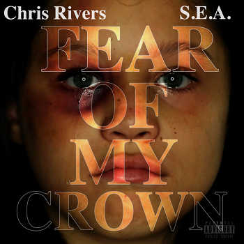 Chris Rivers feat. Sy - Fear Of My Crown video