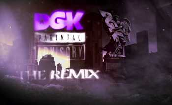 DGK - Parental Advisory Remix