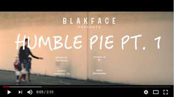 Blakface - Humble Pie Pt. 1 video