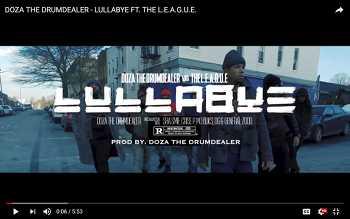 Doza The Drumdealer feat. The L.E.A.G.U.E. - Lullabye video