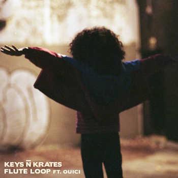 Keys N Krates feat. Ouici - Flute Loop
