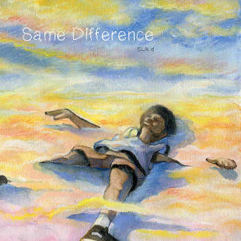 SLik d - Same Difference