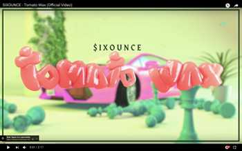 Sixounce - Tomato Wax video