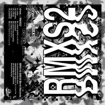 drwn. - RMXS2