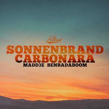 MadD3E x Ben Bada Boom - Sonnenbrand Carbonara