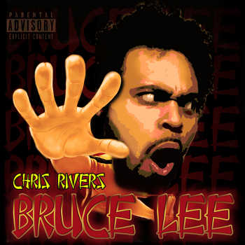 Chris Rivers - Bruce Lee (Freestyle)
