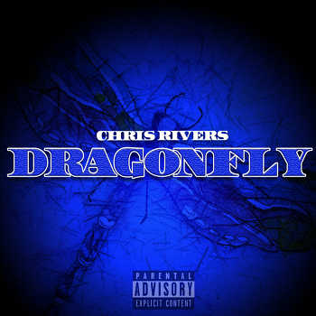 Chris Rivers - DragonFly