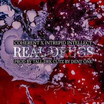 Coherent feat. Intrepid Intellect - Real Drugs