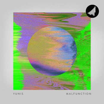 yunis - Malfunction