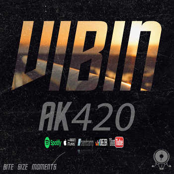 AK420 x BSM - Vibin