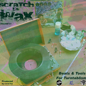 Lord Faz - ScRaTcHlaWaX Volume 01