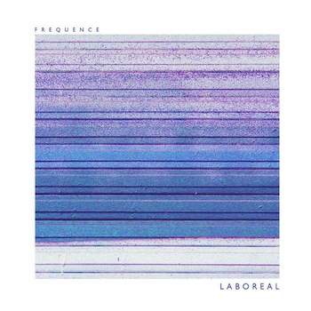 Laboreal - Frequence