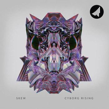 Skew - Cyborg Rising