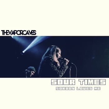 The Vapor Caves - Sour Times (Cover)