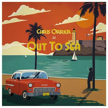 Chris Orrick - Out To Sea video
