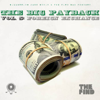 The Big Payback vol.5: Foreign Exchange