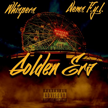 Whispers feat. Nems - Golden Era