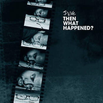 J-LIVE - Then What Happened? (Instrumentals)