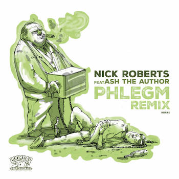 Nick Roberts feat. Ash The Author - Phlegm Remix