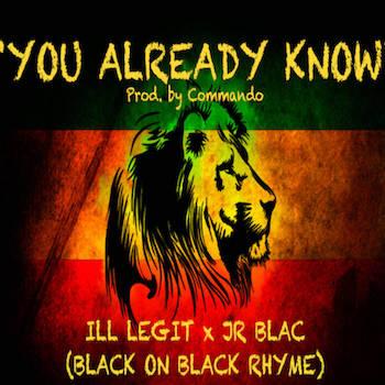 Black On Black Rhyme - You Already Know