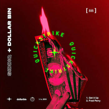 Siddiq Dollar Bin - Quickstrike (EP)