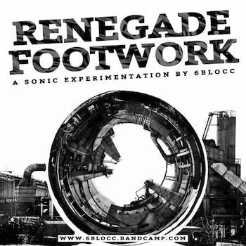 6Blocc - Renegade Footwork