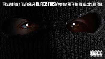 Termanology Dame Grease feat. Sheek Louch, Lil Fame and Wais P - Black Mask video