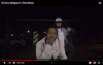 Whispers Feat. Chris Rivers - D.O.G.S. video