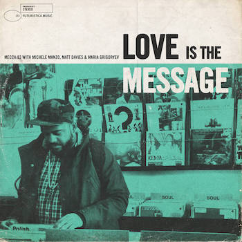 Mecca:83 - Love Is The Message