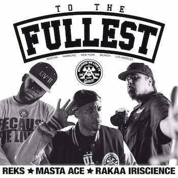 REKS, Masta Ace, Rakaa Iriscience and Mr Wiggles - To The Fullest video