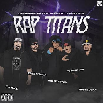 Ruste Juxx, Psycho Les, Klee MaGoR, ILL BiLL, Big Stretch - Rap Titans video