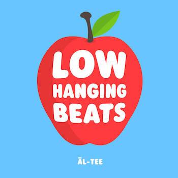 al-tee - Low Hanging Beats