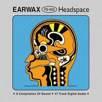 Fuzzoscope - Earwax Headspace