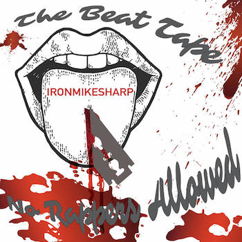 IronMikeSharp - The Beat Tape No Rappers Allowed