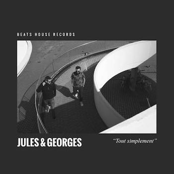 Jules & Georges - Tout simplement