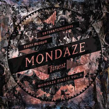 MONDAZE FINEST VOL. 9