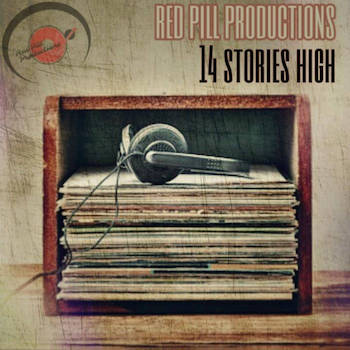 Red Pill Productions - 14 Stories High