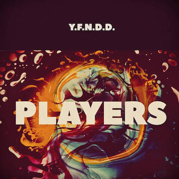Y.F.N.D.D. - PLAYERS