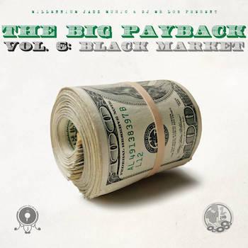 Millennium Jazz Music - The Big Payback vol.6: Black Market