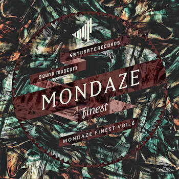 SATURATE! - Mondaze Finest Vol. 8