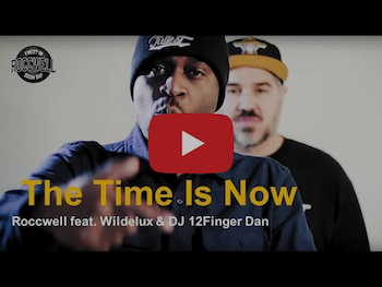 Roccwell feat. Wildelux DJ 12 FingerDan - The Time Is Now video