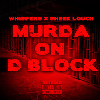 Whispers feat. Sheek Louch - Murda On D Block