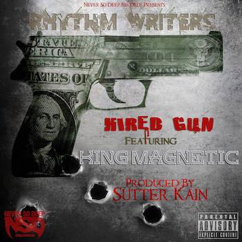 Rhythm Writers feat. King Magnatic - Hired Gun