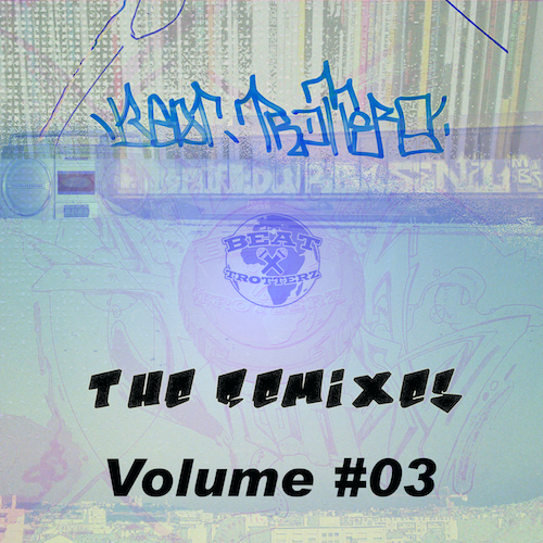 Beat Trotterz - The Remixes Volume #03
