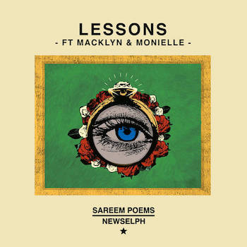 Sareem Poems Newselph feat. Macklyn Monielle - Lessons