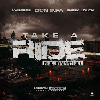 Don Infa feat. Whispers Sheek Louch - Take A Ride